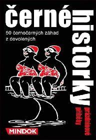 Černé historky - Prázdninové příběhy *SPOLEČENSKÉ HRY* Mindok